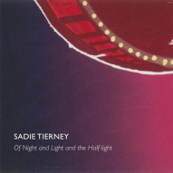 Sadie Tierney 'Of Night and Light and the Half-light' cover